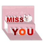 Miss you - Miss You 3D Greeting Card (7x5)