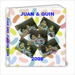 Juan and Quin 2008 - 6x6 Photo Book (20 pages)
