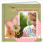mothers day - 12x12 Photo Book (20 pages)