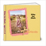 Miss Riley Joy Slack(4-28) - 6x6 Photo Book (20 pages)