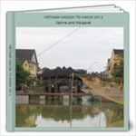 VIETNAM Saigon to Hanoi 2012 - 12x12 Photo Book (20 pages)
