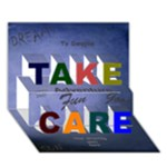 Take Care 3D card - TAKE CARE 3D Greeting Card (7x5)