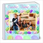 Dana s Easter 2012 - 8x8 Photo Book (20 pages)