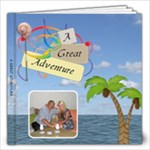 12x12 Great Adventure Book (20 Pages) - 12x12 Photo Book (20 pages)