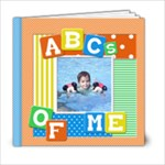 ABC s OF ME 6x6 - 6x6 Photo Book (20 pages)