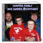 2012 Shaffer Family Summer Adventures - 12x12 Photo Book (20 pages)