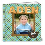 Aden s 6th Scrapbook - 8x8 Photo Book (20 pages)