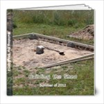 Building the Shed 2012 - 8x8 Photo Book (20 pages)