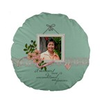 15  Premium Round Cushion : Mother - Standard 15  Premium Round Cushion