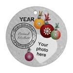 Grandmother Year Christmas Ornament - Round Ornament (Two Sides)