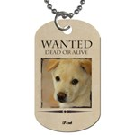 wanted - Dog Tag (One Side)