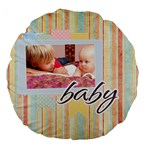 baby - Large 18  Premium Flano Round Cushion