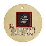 Bah Humbug Ornament - Round Ornament (Two Sides)