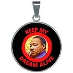 MLK I Have a Dream Tribute - 30mm Round Necklace