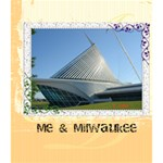 Me & Milwaukee - 8x8 Photo Book (30 pages)