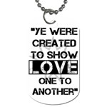 show love - Dog Tag (One Side)