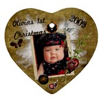 Olivia s 1st Christmas Ornament 2009 - Ornament (Heart)