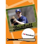 I love baseball - Custom Greeting Card 5  x 7