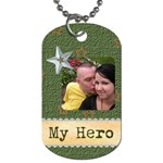 my hero michael - Dog Tag (One Side)