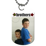 Brothers Tag - Dog Tag (One Side)