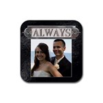 Always Coaster - Rubber Coaster (Square)