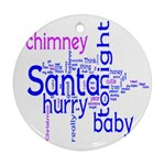 santa baby round christmas ornament 1 - Round Ornament (Two Sides)