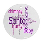 santa baby round christmas ornament 2 bright pink & purple - Round Ornament (Two Sides)