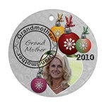 Grandmother Christmas Ornament - Round Ornament (Two Sides)