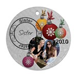 Sister Christmas Ornament - Round Ornament (Two Sides)