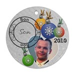 Son Christmas Ornament - Round Ornament (Two Sides)