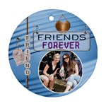 Forever Friends Ornament - Ornament (Round)