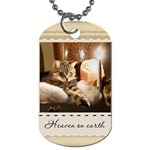 Heaven on earth Dog Tag - Dog Tag (Two Sides)