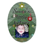 Santa s little helper Ornament - Oval Ornament (Two Sides)