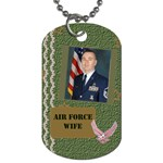 air force wife 1 - Dog Tag (One Side)