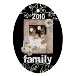 Family 2010 oval ornament - Ornament (Oval)