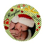 Raylee Ornament - Ornament (Round)