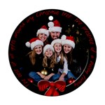 The best of all Gifts - Ornament (Round)