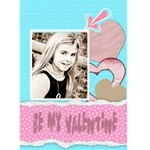 be my valentine card - Greeting Card 5  x 7