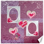 You Take My Breath Away Pink  Lav Love 16x16 canvas - Canvas 16  x 16