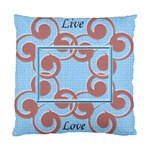 Live & Love cushion case - Standard Cushion Case (Two Sides)