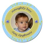 Naughty Boy magnet 5  - Magnet 5  (Round)