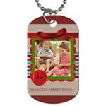 season greeting - Dog Tag (One Side)