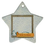 Hello Sunshine, star ornament - Ornament (Star)