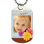 happy birthday - Dog Tag (One Side)