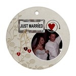 Just Married 1-Sided Ornament - Ornament (Round)