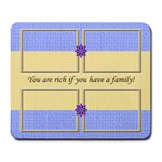 Rich If You Have a Family mousepad - Large Mousepad
