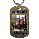 With me always dog Tag - Dog Tag (One Side)
