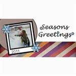 Seasons Greetings - 4  x 8  Photo Cards