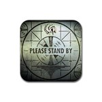 Please Stand By Coaster - Rubber Coaster (Square)