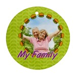 my family - Round Ornament (Two Sides)